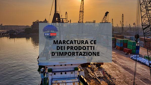 marcatura ce prodotti d'importazione