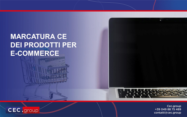 Prodotti per e-commerce e marcatura CE